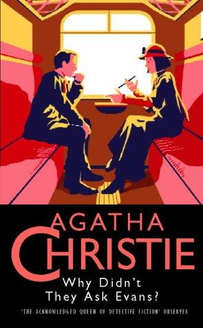 Download Why Didn't They Ask Evans? (Agatha Christie Collection)