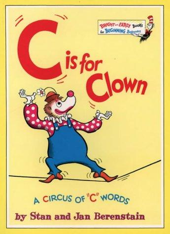 C. Is for Clown (Bright & Early Books)