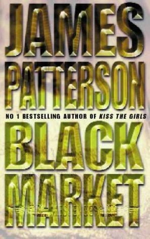 Black market by James Patterson