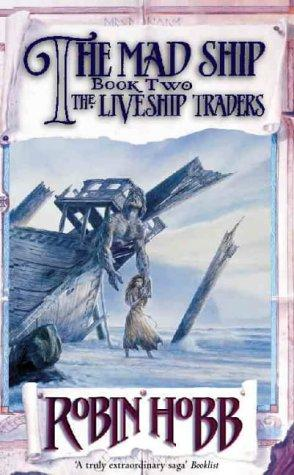 The Mad Ship (Liveship Traders)