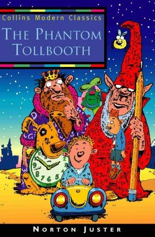 The Phantom Tollbooth (Collins Modern Classics)