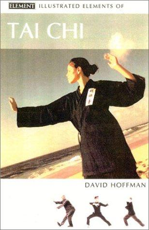 Illustrated Elements of Tai Chi (Illustrated Elements Of…)