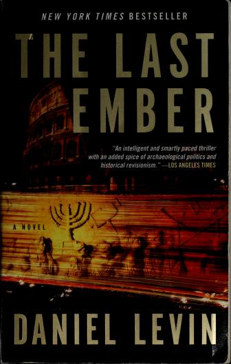 Cover of: The Last Ember | Daniel Levin