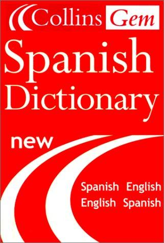 The Collins Gem Spanish Dictionary