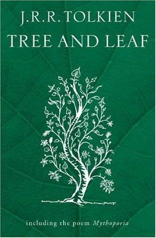 Tree and Leaf by J. R. R. Tolkien