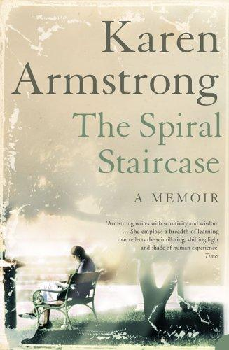 The Spiral Staircase by Karen Armstrong