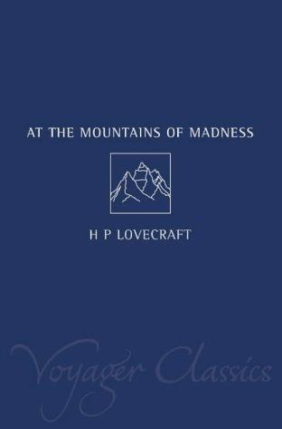 At the Mountains of Madness (Voyager Classics) by H. P. Lovecraft