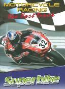 Superbike (Motorcycle Racing: the Fast Track) by Jim Mezzanotte