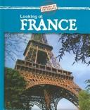 Looking at France (Looking at Countries) by Jillian Powell