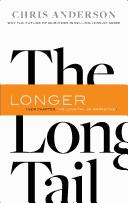 Long Tail, The by Chris Anderson