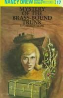 The Mystery of the Brass-bound Trunk by Carolyn Keene