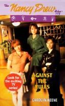 Against the Rules #119 by Carolyn Keene