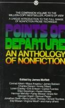 Points of Departure by James Moffett