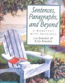Sentences, Paragraphs, and Beyond by Lee E. Brandon, Kelly Brandon